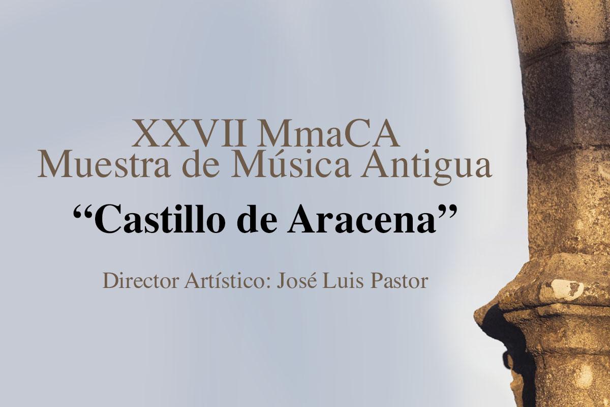 Muestra de Música Antigual, Castillo de Aracena 2020