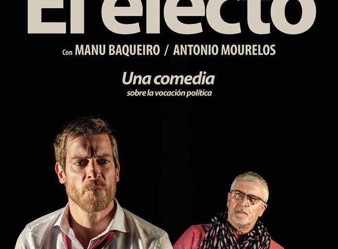 El_electo, comedia, teatro, huelva, politica, otoño2020,