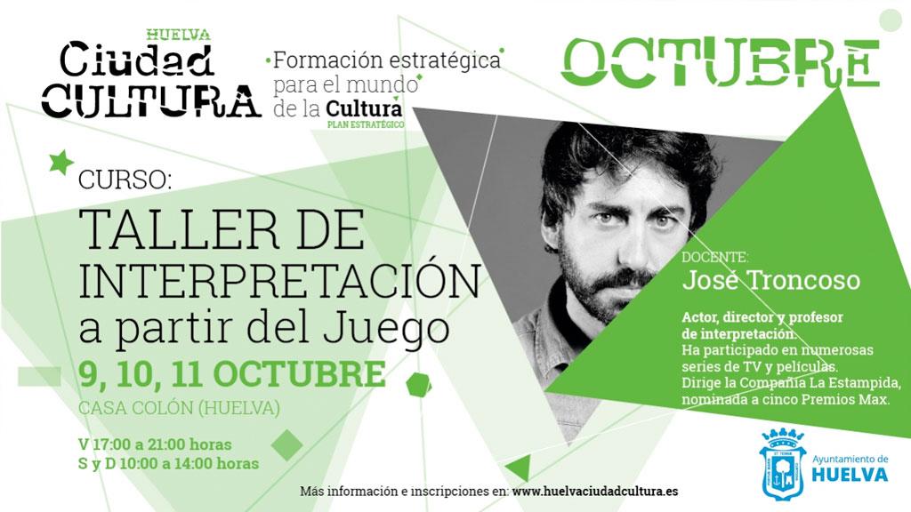 Taller interpretación a partir del juego Huelva octubre 2020 José Troncoso