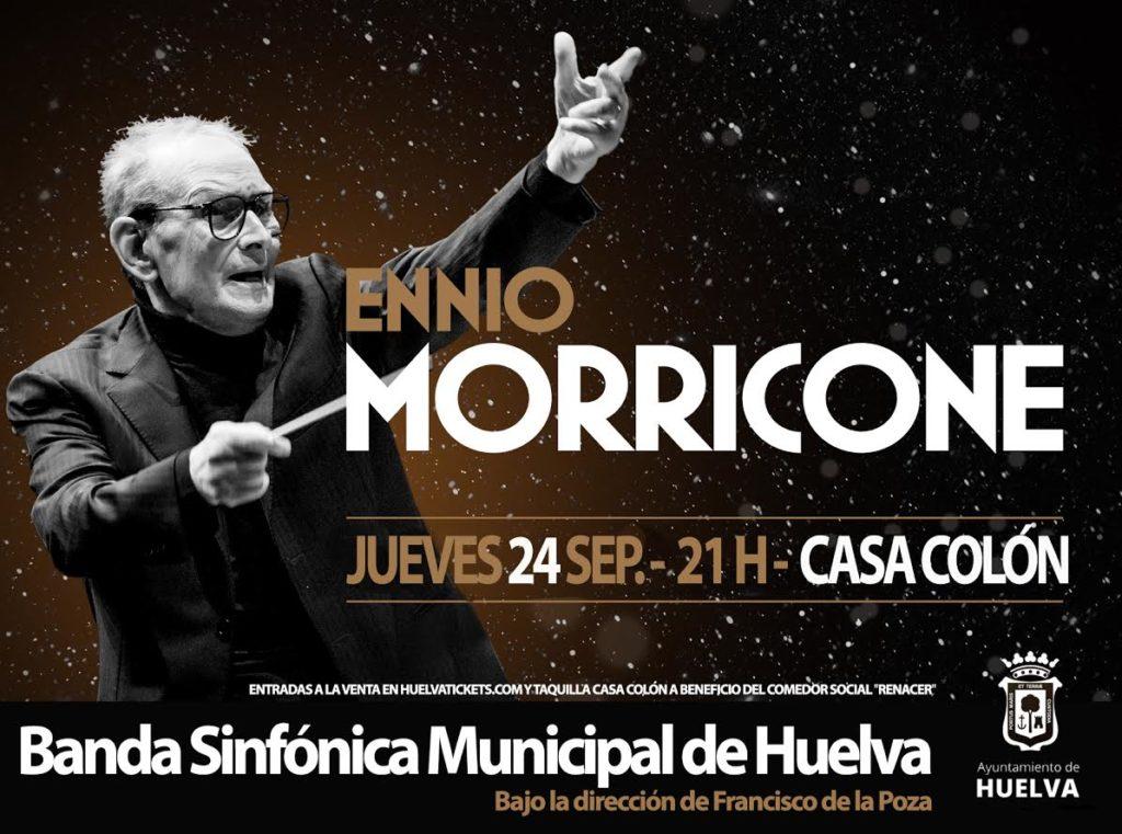 Ennio Morricone Huelva Concierto Banda Sinfónica Municipal