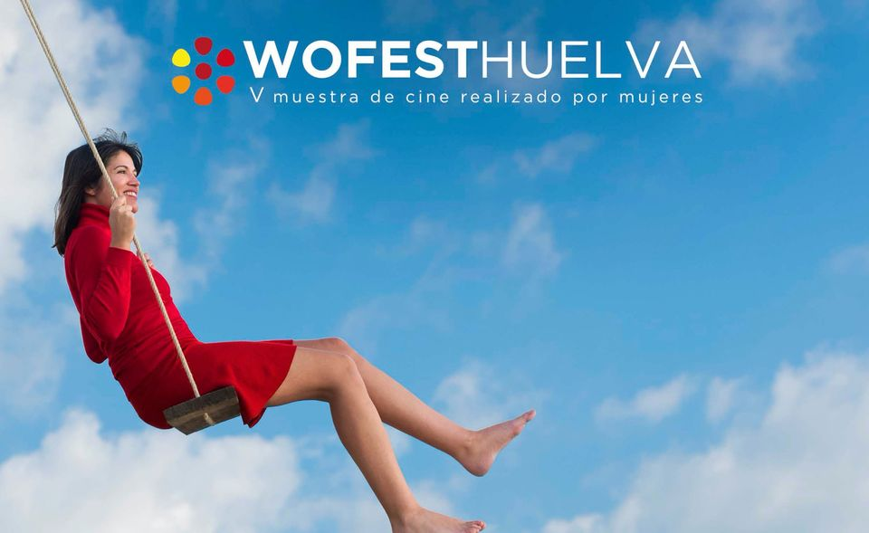 wofesthuelva 2020 Muestra de cine realizado por Mujeres Huelva Otoño Cultural