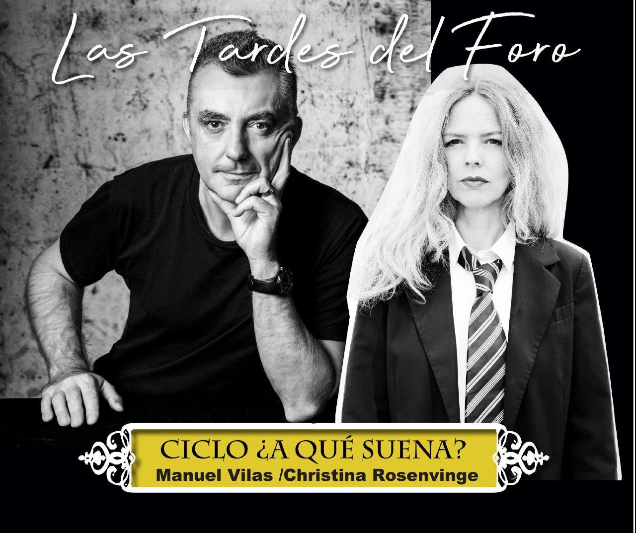 MANUEL VILAS y CHRISTINA ROSENVINGE Foro Iberoamericano de la Rábida las tardes octubre 2020