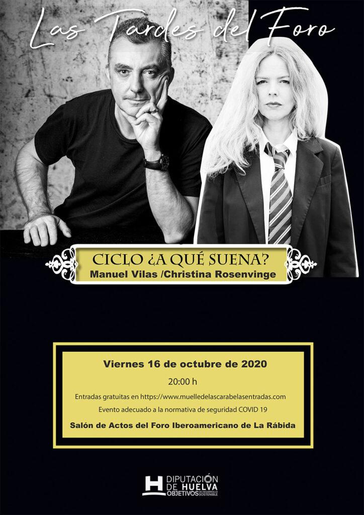 MANUEL VILA y CHRISTINA ROSENVINGE Foro Iberoamericano de la Rábida las tardes octubre 2020
