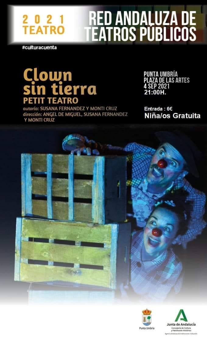 clown sin tierra 4 septiembre punta umbria 2021 plaza de las artes