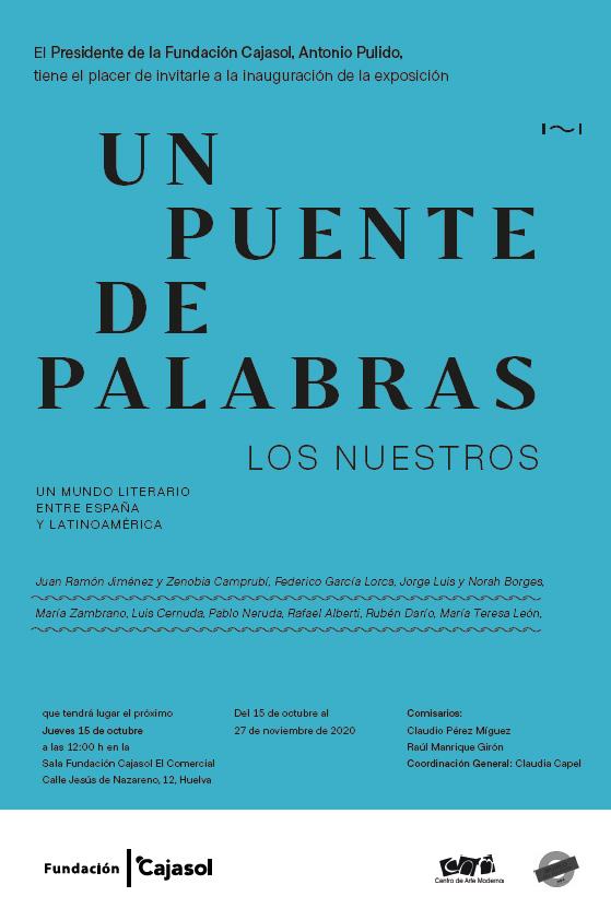 Exposición Un puente de palabras los Nuestros Fundación Cajasol Huelva octubre noviembre 2020