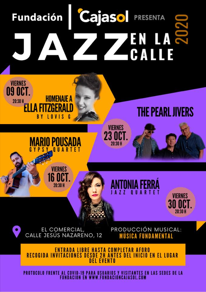 Jazz en la calle de Fundación Cajasol 2020 Octubre, Homenaja a Ella Fitzgerald by Lovis G, The pearl Jivers, Mario Pousada, Antonia Ferrá En el Comercial en calle Jesús Nazareno Huelva