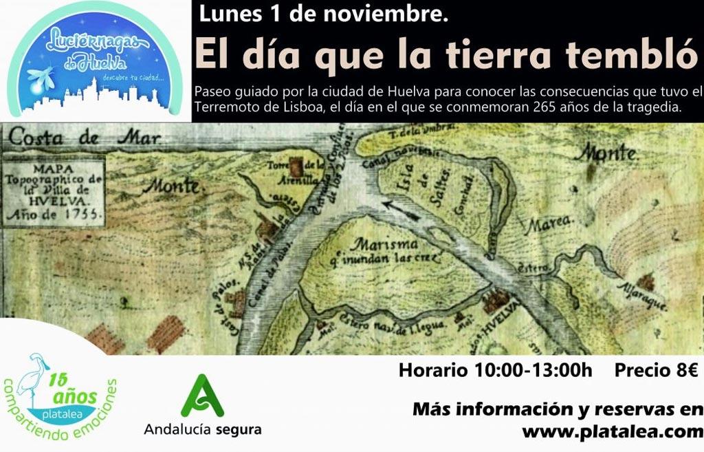 el día que la tierra tembló terremoto de Lisboa y sus efectos en Huelva paseo visita guiada