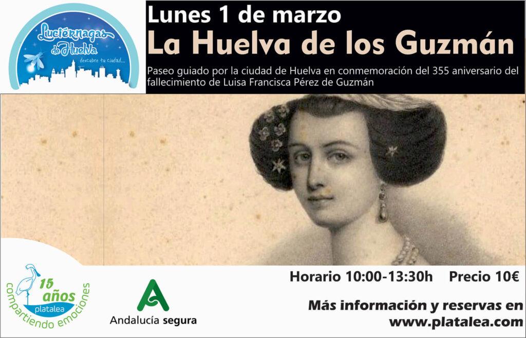 Visita La Huelva de los Guzmán con Platalea Actividades Cultura 2021 Febrero