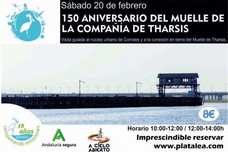 visita Corrales 150 aniversario muelle Tharsis Huelva Platalea A Cielo Abierto