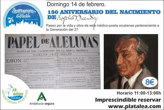 Visita Guiada 14 de febrero Platalea 170 aniversario nacimiento Rogelio Buendía