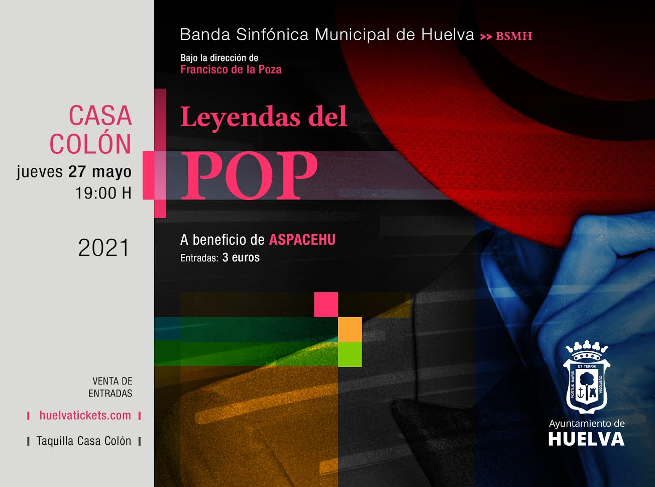 Leyendas del POP, Banda Sinfónica Municipal de Huelva