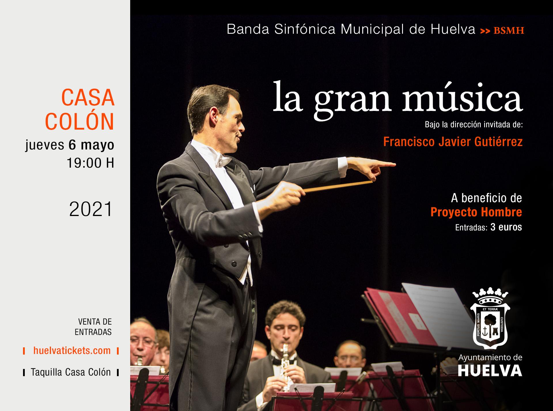LA GRAN MÚSICA con la BSMH bajo la dirección invitada de Francisco Javier Gutiérrez