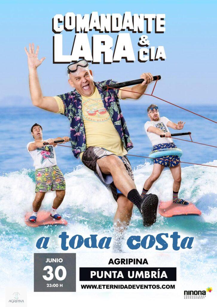 Monólogo Comandante Lara & Cia Agripina Punta Umbría Huelva 20 de Junio 2021