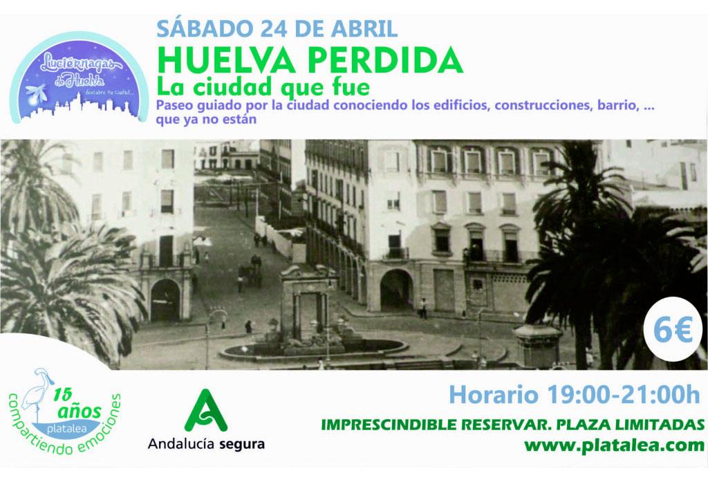 paseo guiado Huelva Visita guiada historia de Huelva platalea 24 de abril 2021