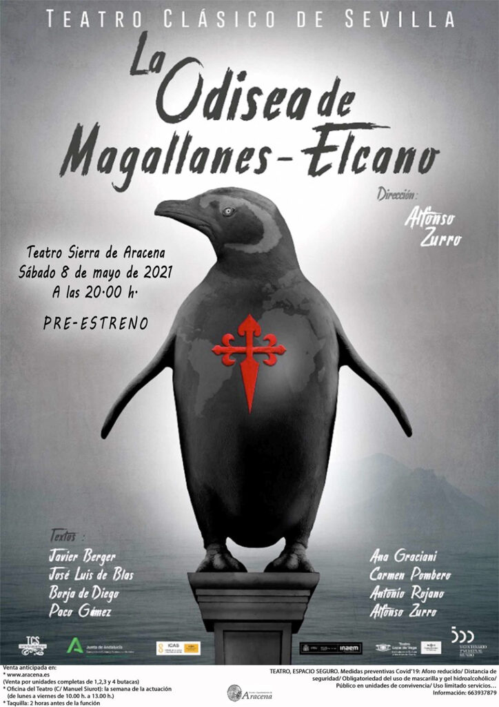 Teatro clásico de Aracena La Odisea de Magallanes Elcano 8 de mayo 2021 Sierra de huelva