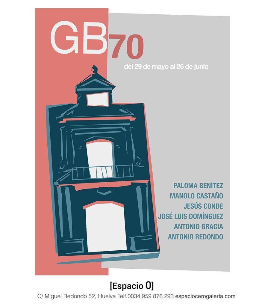 Exposición GB 70 Espacio 0 Huelva