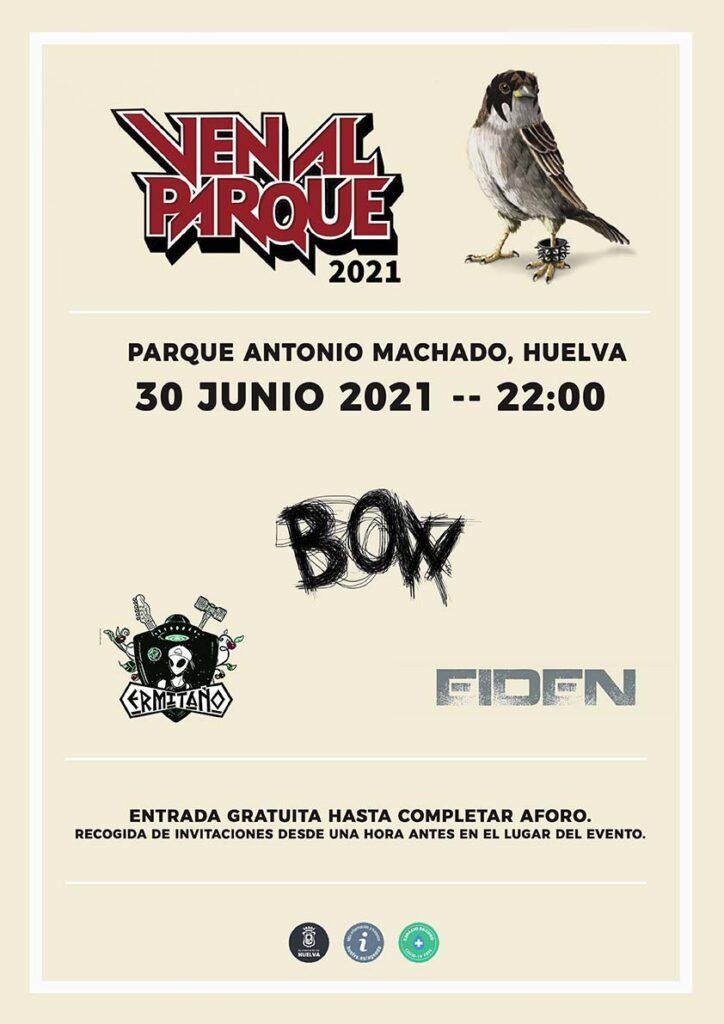 Conciertos Ven Al Parque 2021 30 de junio bow eiden ermitano