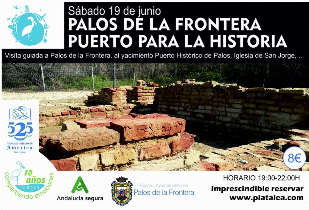 visita guiada Palos de la Frontera puerto para la historia descubrimiento 2021 actividades Huelva yacimiento