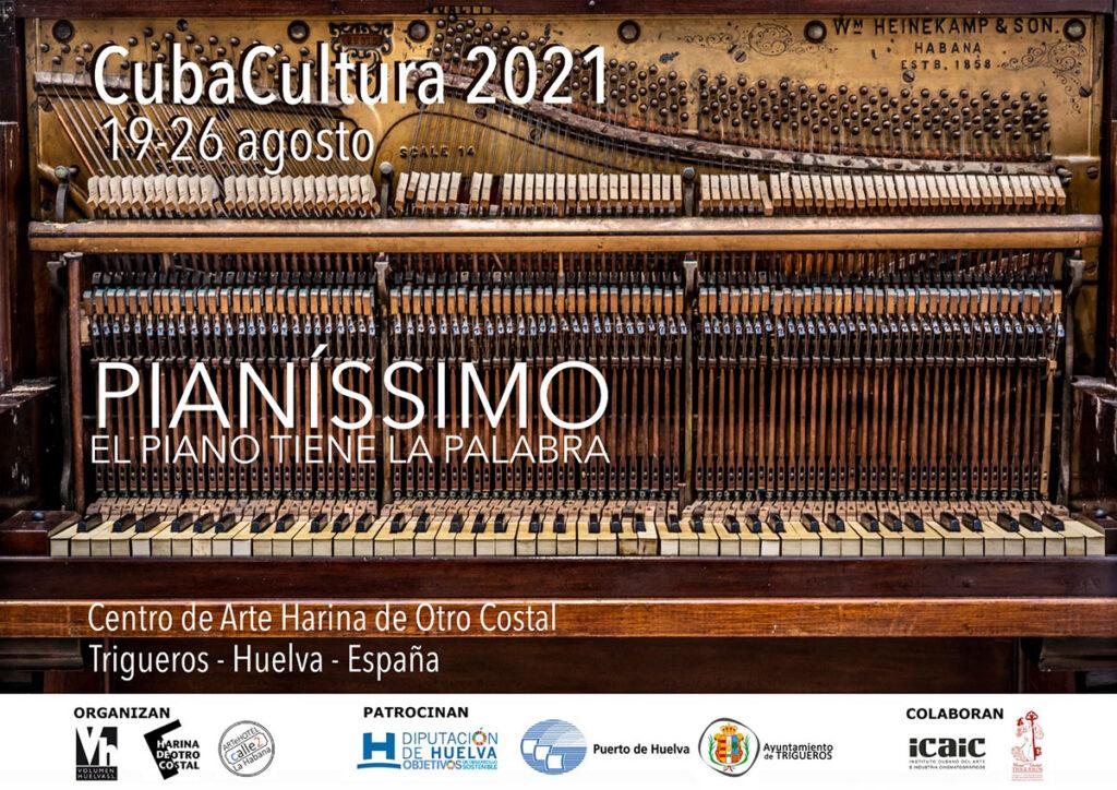 Cubacultura 2021 Cuba cultura pianissimo piano tiene la palabra harina de otro costal trigueros