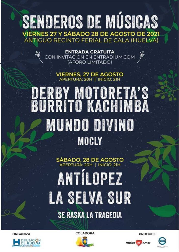 festival senderos de musica cala sierra de huelva 27 y 28 de agosto 2021 la selva sur antilopez derby motoretas burrito cachimba