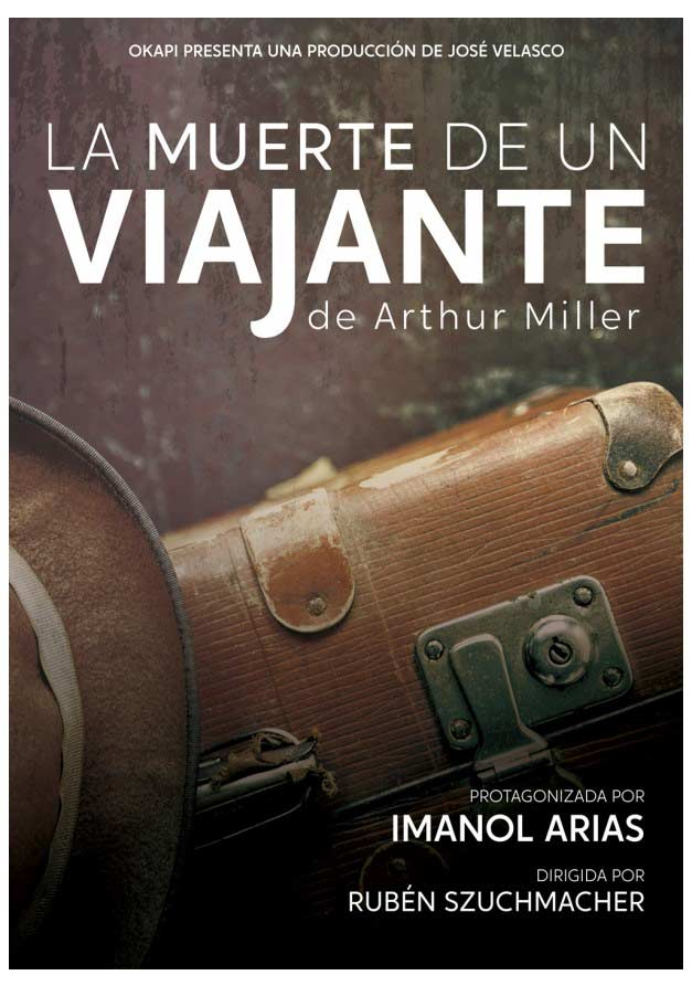 la muerte de un viajante imanol arias gran teatro Huelva