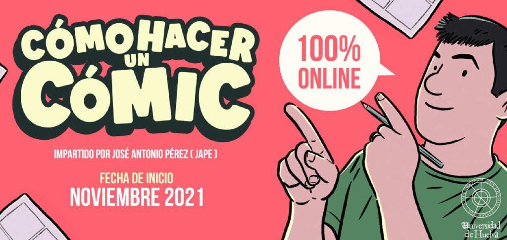 como hacer un comic taller universidad de Huelva impartido por JAPE 2021 2022 formacion materias artisticas campus de El Carmen