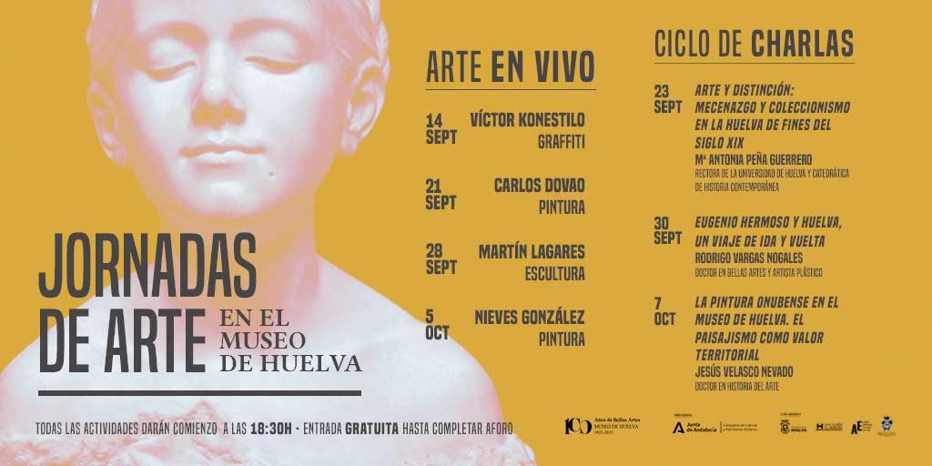 jornadas de arte en el museo de huelva arte en vivo charlas septiembre octubre 2021