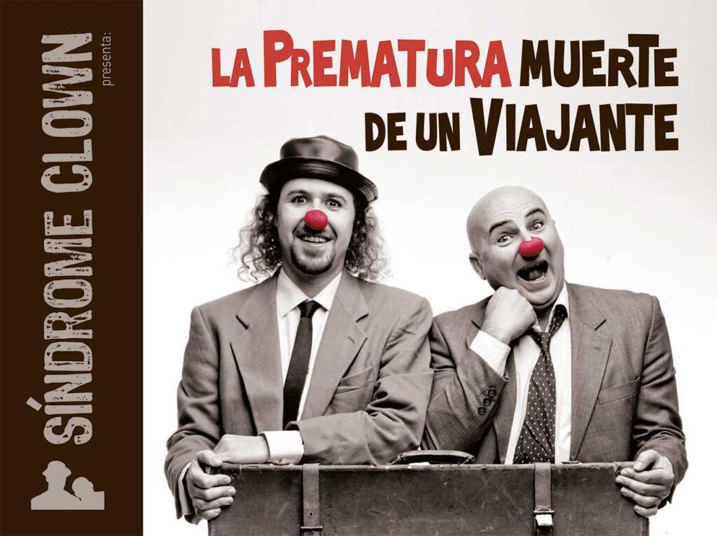 la prematura muerte de un viajante teatro sindrome clown