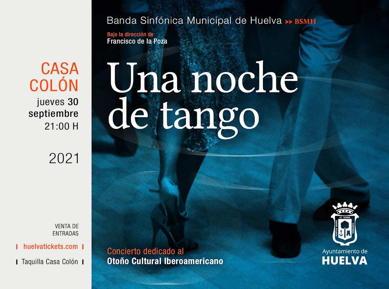 una noche de tango banda sinfonica municipal de huelva dirigida por francisco de la poza 30 septiembre 2021