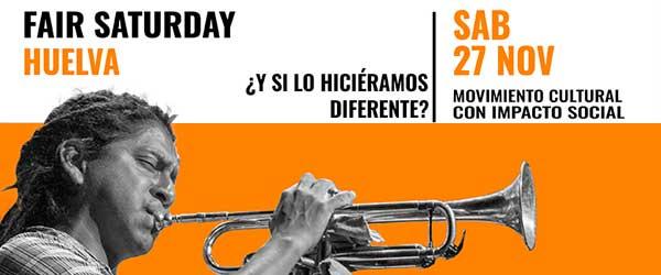 Programación fair saturday Huelva 2021