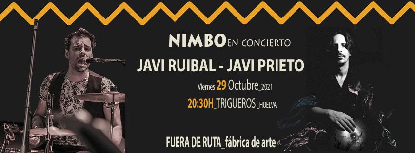 javi ruibal javi prieto Nimbo en concierto jazz flamenco percusion 29 de octubre trigueros