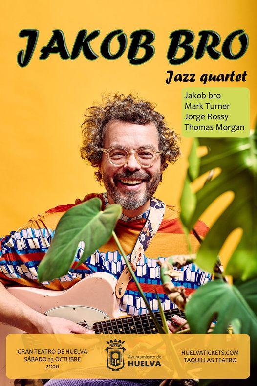 jokob bro jazz quartet gran teatro Huelva Mark Turner Jorge Rossy Thomas Morgan 23 de octubre