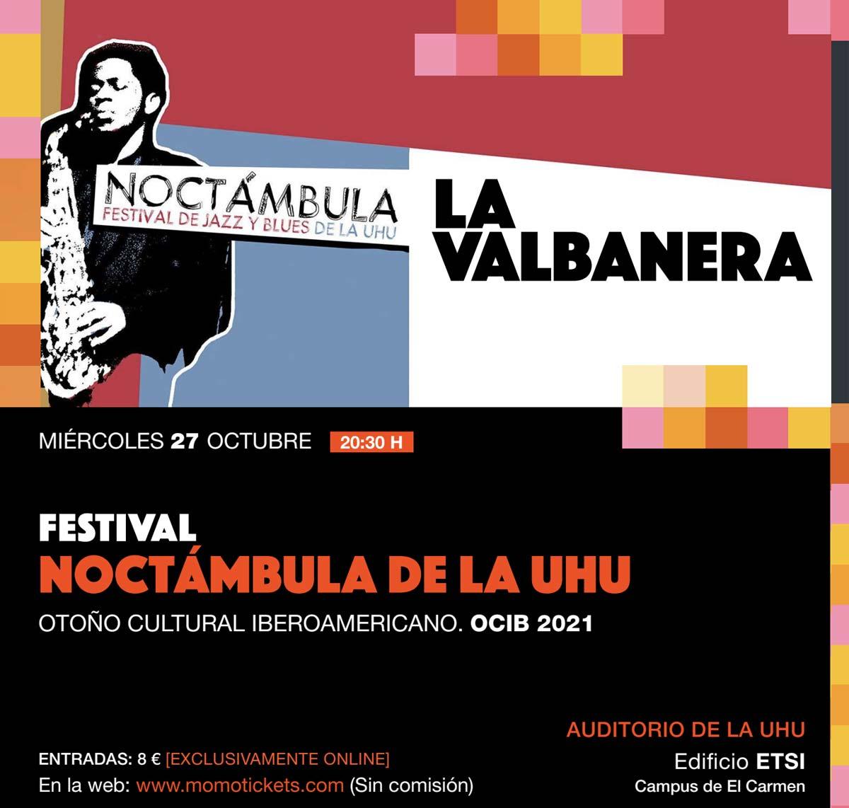 noctambula universidad de Huelva UHU Ocib 2021 27 de octubre la valbanera